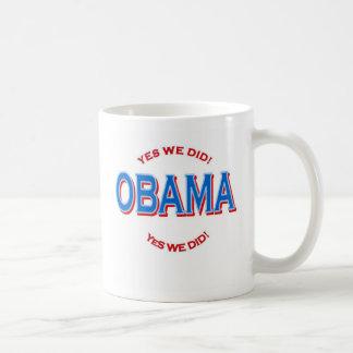 """Obama """"Yes We Did"""" Basic White Mug"""