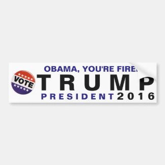 Obama, You're Fired! Trump 2016 Political Bumper Bumper Sticker