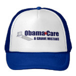 ObamaCare: A Grave Mistake Trucker Hats