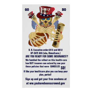 Obamacare AHA Up date If you like your plan you... Poster
