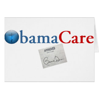 ObamaCare Approved Greeting Card