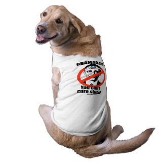 OBAMACARE CAN'T CURE STUPID SLEEVELESS DOG SHIRT