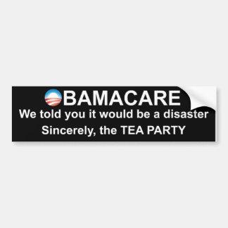 Obamacare Disaster Warning Bumper Sticker
