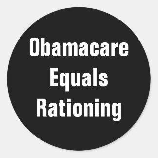 Obamacare Equals Rationing Round Sticker