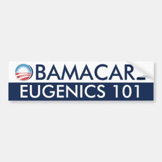 Obamacare Eugenics 101 Bumper Stickers