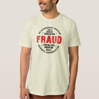 Obamacare Fraud T-Shirt