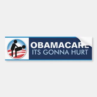Obamacare Its Gonna Hurt Bumper Sticker