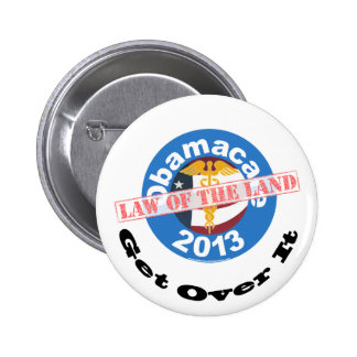 Obamacare Law of the Land Button