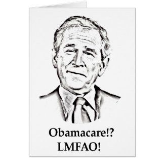 Obamacare LMFAO Greeting Card