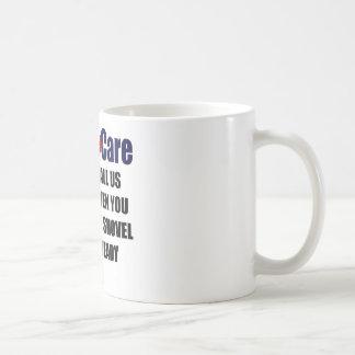 ObamaCare - Shovel Ready Mug