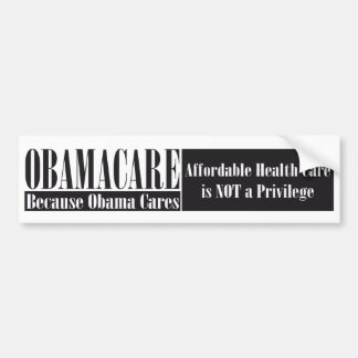 OBAMACARE Show Your Support Bumper Sticker