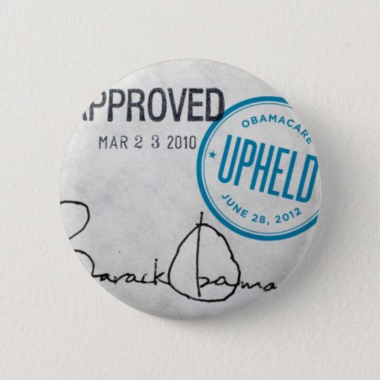 ObamaCare Upheld 2012 Button