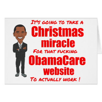 ObamaCare website Christmas miracle Greeting Card