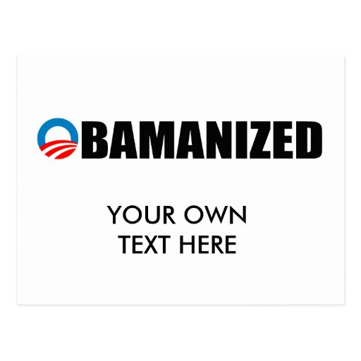 OBAMANIZED POST CARD