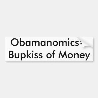 Obamanomics=Bupkiss of Money for Everyone Bumper Sticker