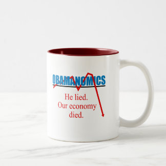 Obamanomics - He lied our economy died Two-Tone Mug