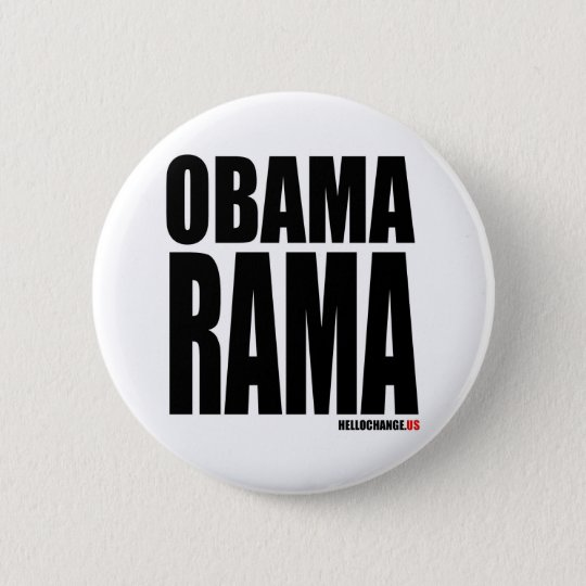 OBAMARAMA 6 CM ROUND BADGE