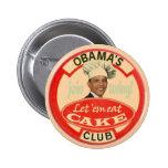 Obama's Cake Club Pinback Button