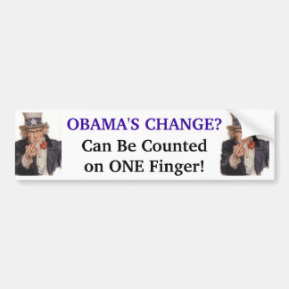 Obama's Change - Can be Counted on ONE Finger! Bumper Sticker