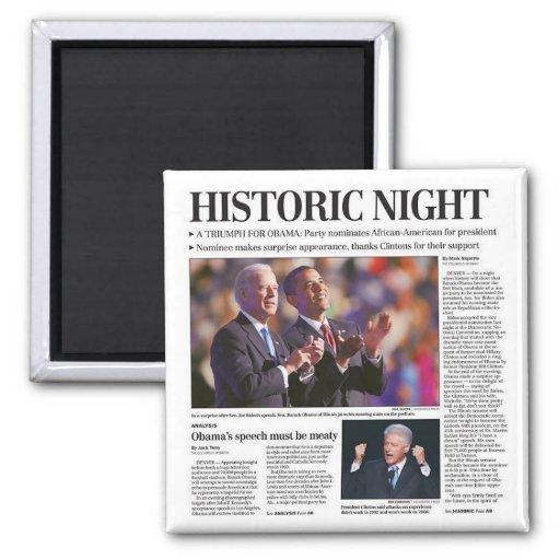 Obama's Historic Night Magnet