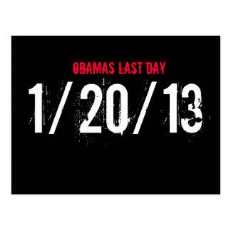 OBAMAS LAST DAY, 1/20/13 POSTCARD