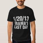 Obamas Last Day 1/20/13 Shirts