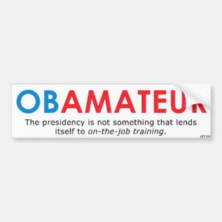 Obamateur Bumper Sticker