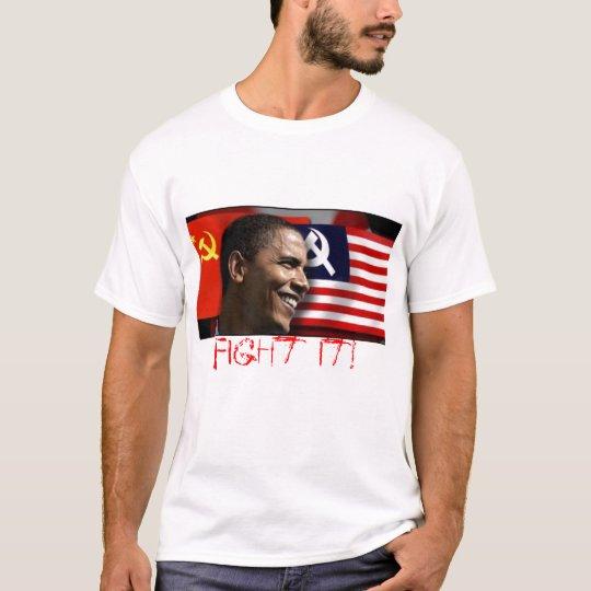 obamathecommunist, Fight it! - Cus... - Customised T-Shirt