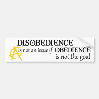 Obedience is not the goal bumper sticker