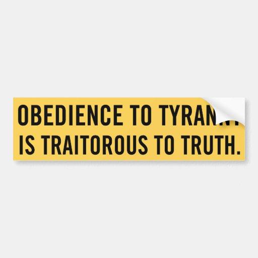 Obedience to Tyranny Bumper Sticker