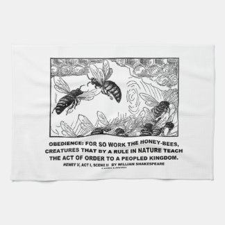Obedience Work Honey-Bees Henry V Shakespeare Tea Towel