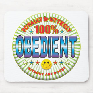 Obedient Totally Mousepad