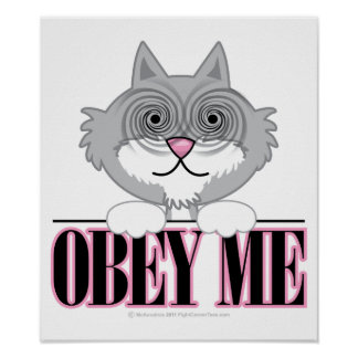 Obey Me Cat Posters