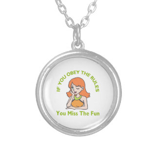 OBEY RULES MISS FUN PENDANT