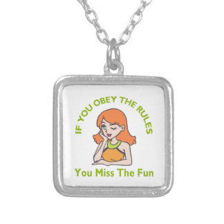 OBEY RULES MISS FUN NECKLACE