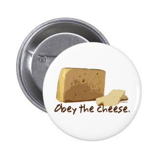 Obey the Cheese 6 Cm Round Badge