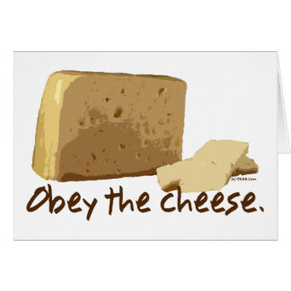 Obey the Cheese Greeting Card