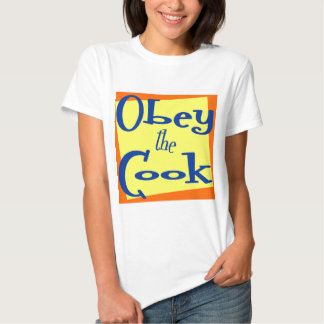 Obey the Cook Funny Kitchen Saying T-shirt