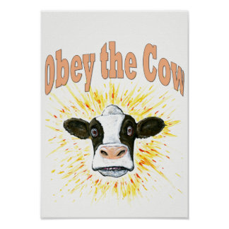 Obey the Cow Poster