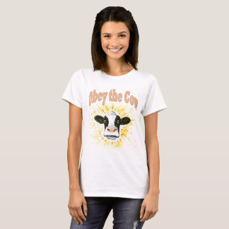 Obey the Cow T-Shirt