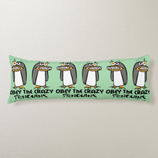 Obey the crazy Penguins Graphic Design Body Cushion