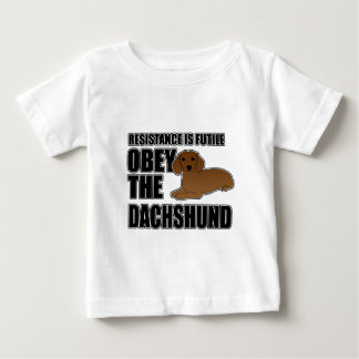 Obey The Dachshund Baby T-Shirt