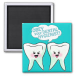 Obey The Dental Hygienist Square Magnet