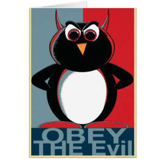 OBEY the Evil Penguin™ Card