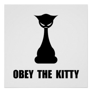 Obey The Kitty Poster