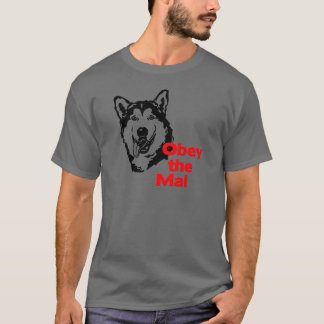 Obey the Mal T-Shirt