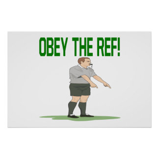 Obey The Ref Poster