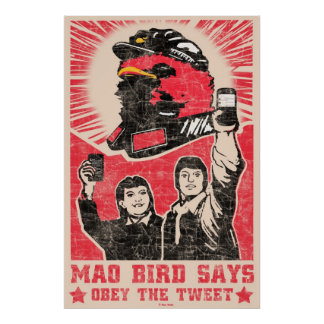Obey the Tweet Twitter Red Mao Bird Poster