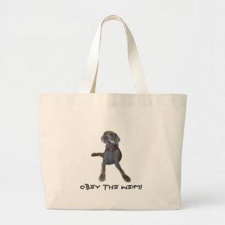 Obey the Weim! weimaraner Bags