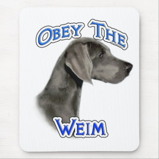 Obey the Weimaraner Mouse Mat